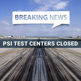 PSI Temporarily Closes FAA Knowledge Test Centers